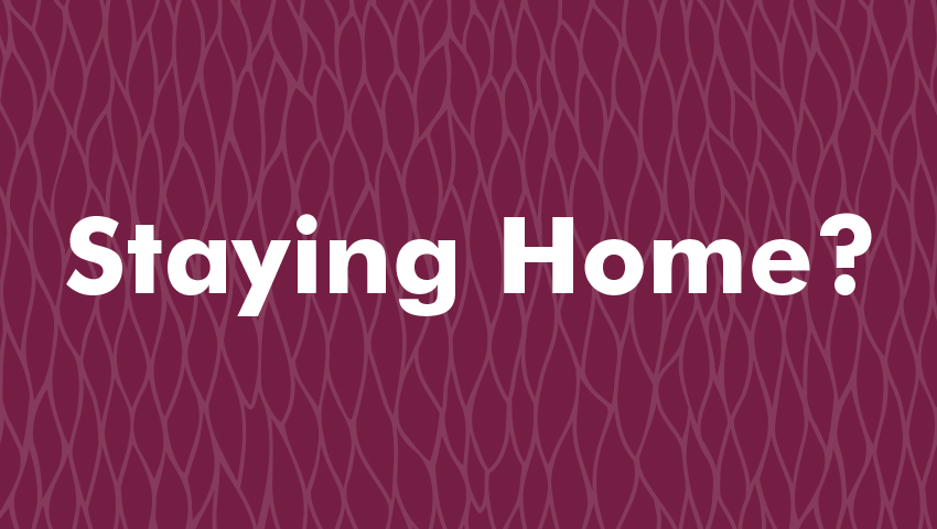 Staying home graphic