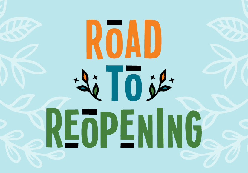 Road to Reopening