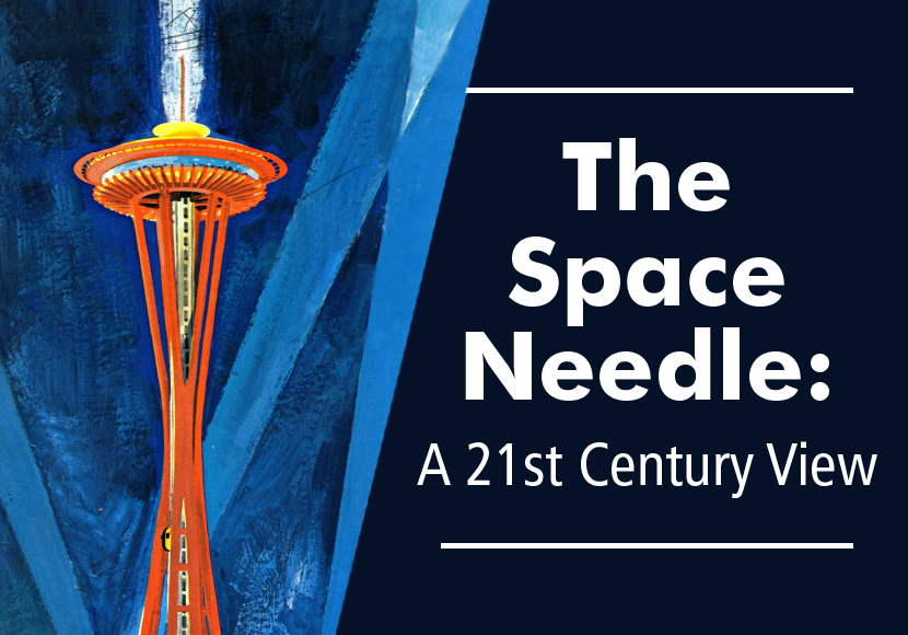The Space Needle: A 21st Century View exhibit