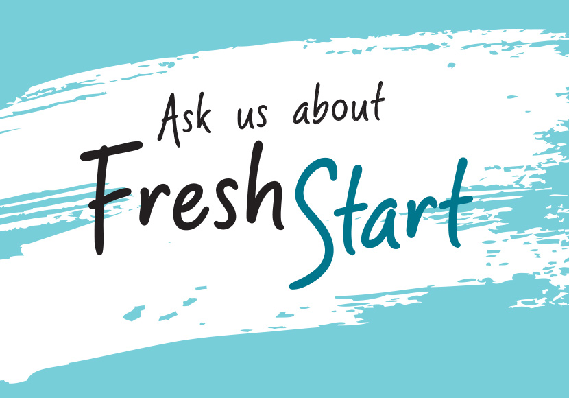 ask us about fresh start